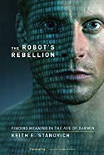 The Robot's Rebellion: Finding Meaning in the Age of Darwin