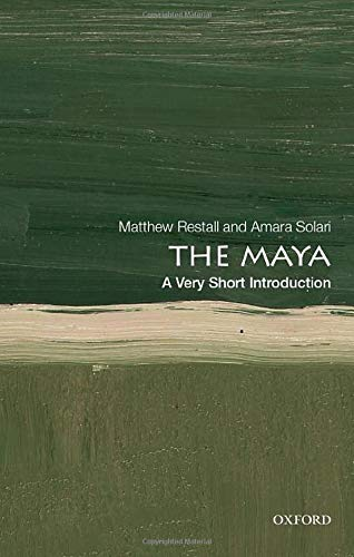 The Maya: A Very Short Introduction (Very Short Introductions)