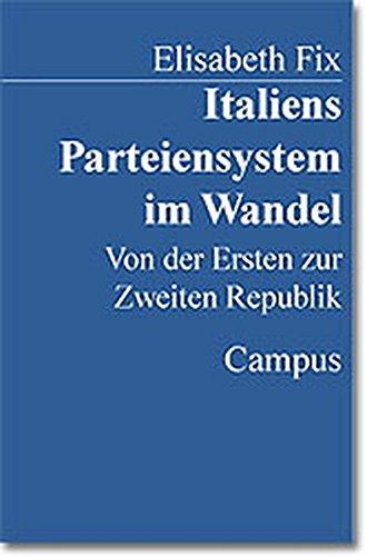 Italiens Parteiensystem im Wandel: Von der Ersten zur Zweiten Republik