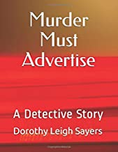 Murder Must Advertise: A Detective Story