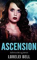Ascension (Sabrina Strong Series Book 1)