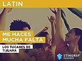 Me Haces Mucha Falta in the Style of Los Tucanes de Tijuana