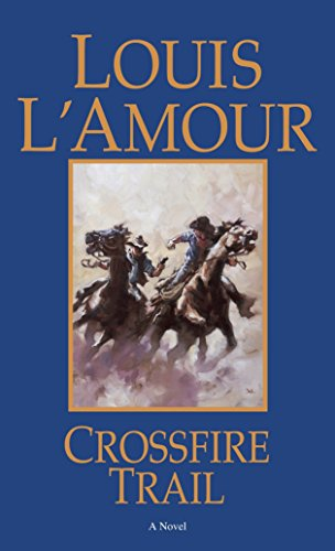 Top crossfire trail louis lamour for 2021