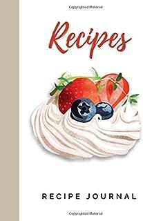 Recipes - Recipe Journal: Create Your Own Cookbook. Favorite Recipes and Meals. Big Recipe Book to Write in. Blank Recipe ...