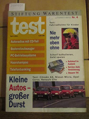 Stiftung Warentest Heft Nr. 4 / 1994: Autoradios mit CD-Teil, Bodenstaubsauger, PC-Betriebssysteme, Haarshampoo, Telefonbanking, Fahrradhelme für Kinder