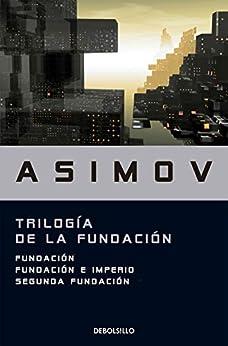Trilogía de la Fundación PDF EPUB Gratis descargar completo
