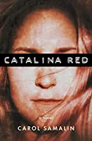 Catalina Red: The Cartelization of Katharine O'Dowd