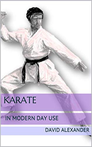 Karate In Modern Day Use (English Edition)