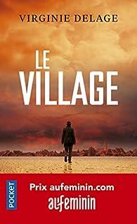Le village par Virginie Delage