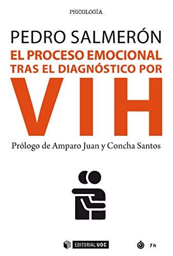 El proceso emocional tras el diagnóstico por VIH (Manuales) (Spanish Edition)