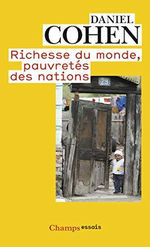 RICHESSE DU MONDE, PAUVRETES DES NATIONS (NC)