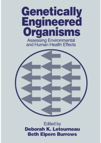 Genetically Engineered Organisms: Assessing Environmental and Human Health Effects (English Edition)