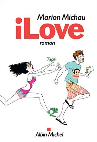 iLove (French Edition)