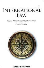International Law by Professor Rebecca Wallace (2009-06-24)