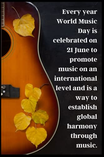 Every year World Music Day is celebrated on 21 June to promote music on an international level and is a way to establish global harmony through music: notebook Gift for World Music Day
