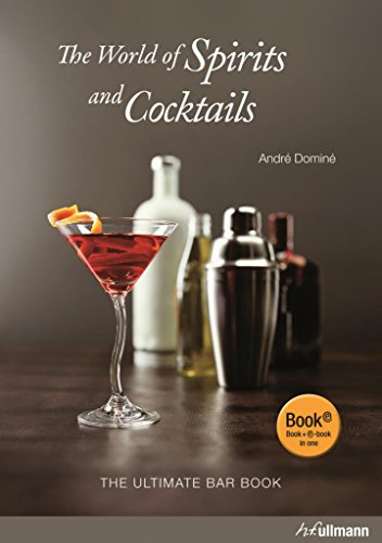 Image of The World Of Spirits And Cocktails: The Ultimate Bar Book