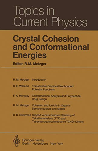 Crystal Cohesion and Conformational Energies (Topics in Current Physics (26), Band 26)
