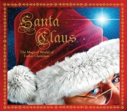 The Magical World of Father Christmas Santa Claus (Hardback) - Common
