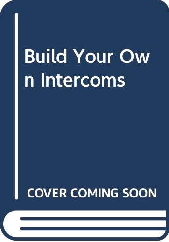 Build Your Own Intercoms