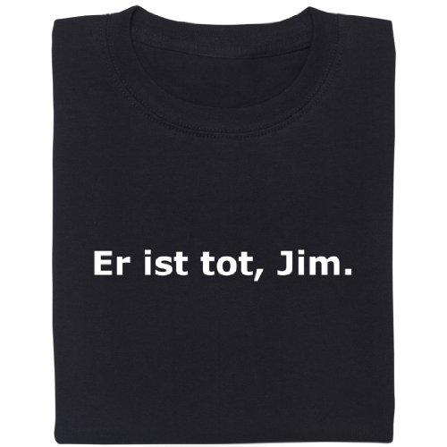 Er ist tot, Jim - Geek Shirt für Computerfreaks aus fair gehandelter Bio-Baumwolle, Größe L