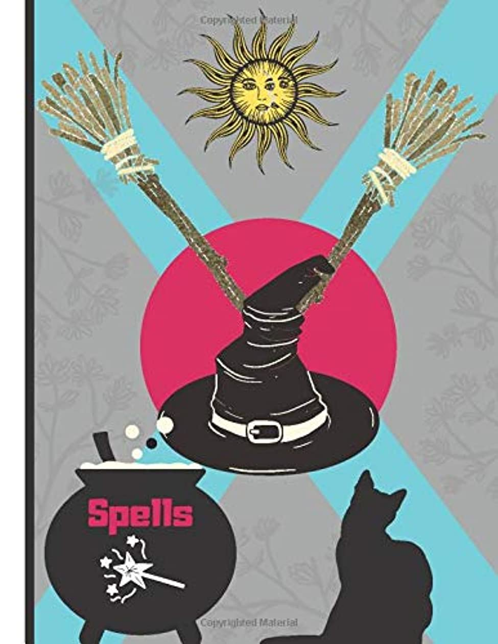 スチール溝飼いならすSpells (NOTEBOOK): Witch Spells and Black Cat Novelty Gift - Witch Notebook for Girls, Kids, Teens, and Adults