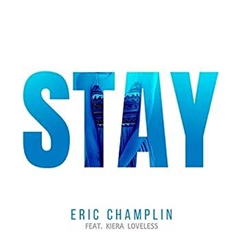 Stay (feat. Kiera Loveless)