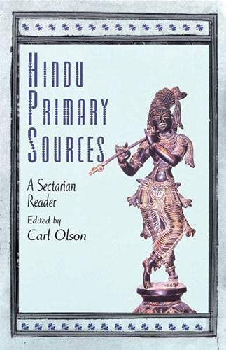 Hindu Primary Sources: A Sectarian Reader