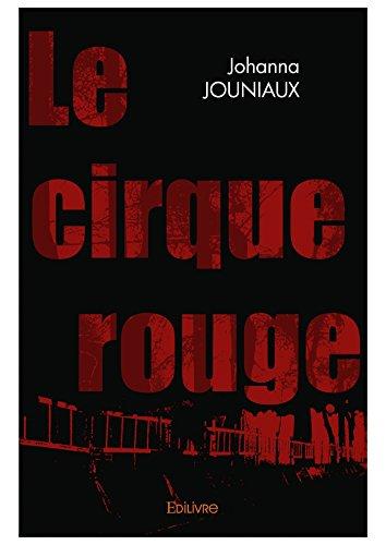 Le Cirque rouge (Classique) (French Edition)