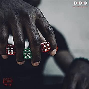 D.D.D (Darkside Drug Dealers)
