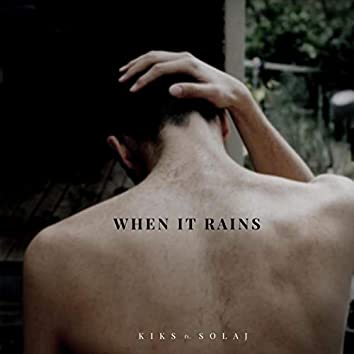 When It Rains (feat. Solaj)
