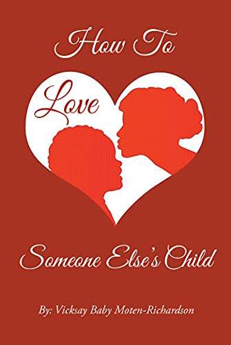 How to Love Someone Else's Child (English Edition)