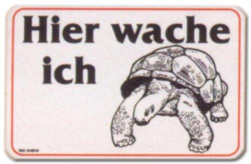 Hinweisschild - Hier wache ich - Schildkröte Schild Kröte Schild Warnschild Warnzeichen Arbeitssicherheit Türschild Tür Kunststoff Kunststoffschild Geschenk Geburtstag
