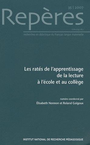 Les rates de l apprentissage de la lecture a l ecole et au college. repères n 35