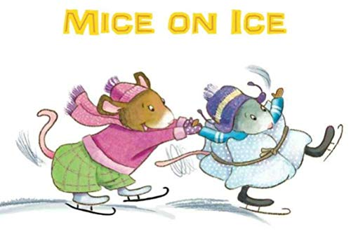 Mice on Ice: Recommended for classic children's picture books (English Edition)