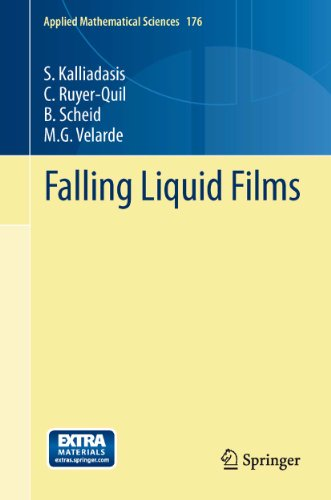 Falling Liquid Films (Applied Mathematical Sciences Book 176) (English Edition)
