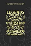 Notebook Planner Vintage Born In January 1954 Man Myth Legend 66 Years Bday: Hourly, Meal, Personal Budget, Over 100 Pages, Budget Tracker, Daily, Finance, 6x9 inch