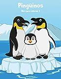 Pingüinos libro para colorear 2: Volume 2