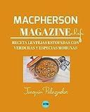 Macpherson Magazine Chef's - Receta Lentejas estofadas con verduras y especias morunas