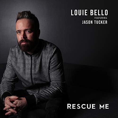 Louie Bello feat. Jason Tucker