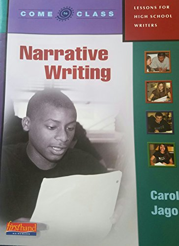 Come to Class: Lessons for High School Writers