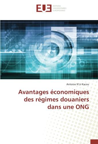 Avantages économiques des régimes douaniers dans une ONG