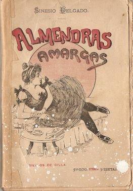 ALMENDRAS AMARGAS. COLECCIÓN DE COMPOSICIONES EN VERSO