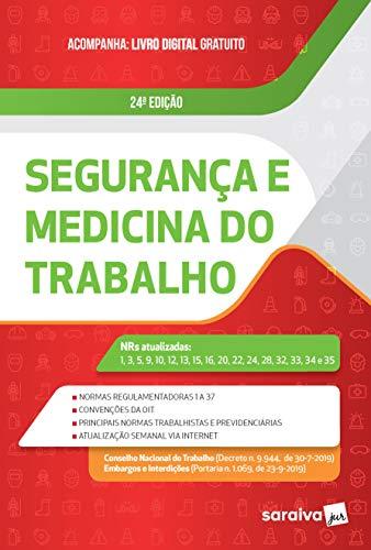 Segurança e Medicina do Trabalho – 24.ª Edição