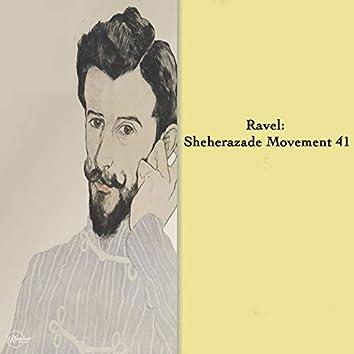 Ravel: Shéhérazade Movement 41