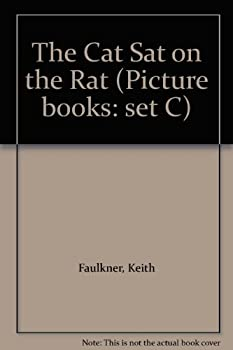 Paperback The Cat Sat on the Rat (Picture Books: Set C) Book