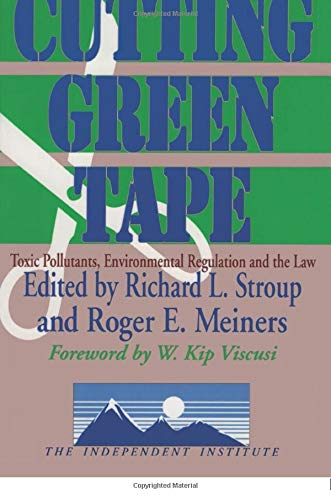Download Cutting Green Tape (Independent Studies in Political Economy) 0765806185