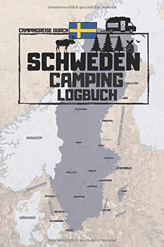 Campingreise durch SCHWEDEN | CAMPING LOGBUCH: Reisetagebuch zum Ausfüllen, Eintragen & Selberschreiben | ca. A5 (15,24 x 22,86 cm)(15,24 x 22,86 cm)