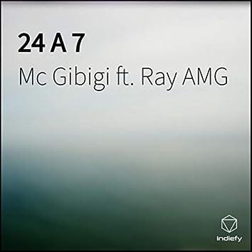 24 A 7