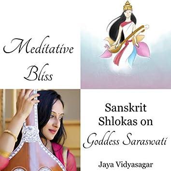 Meditative Bliss - Sanskrit Shlokas on Goddess Saraswati