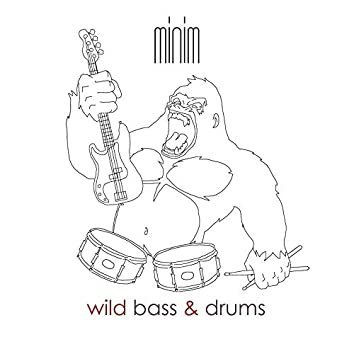 Wild Bass and Drums
